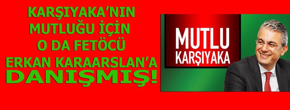 CHP'Lİ AKPINAR'DA FETÖ'CÜ ERKAN KARAARSLAN'A DANIŞANLAR ARASINDA!