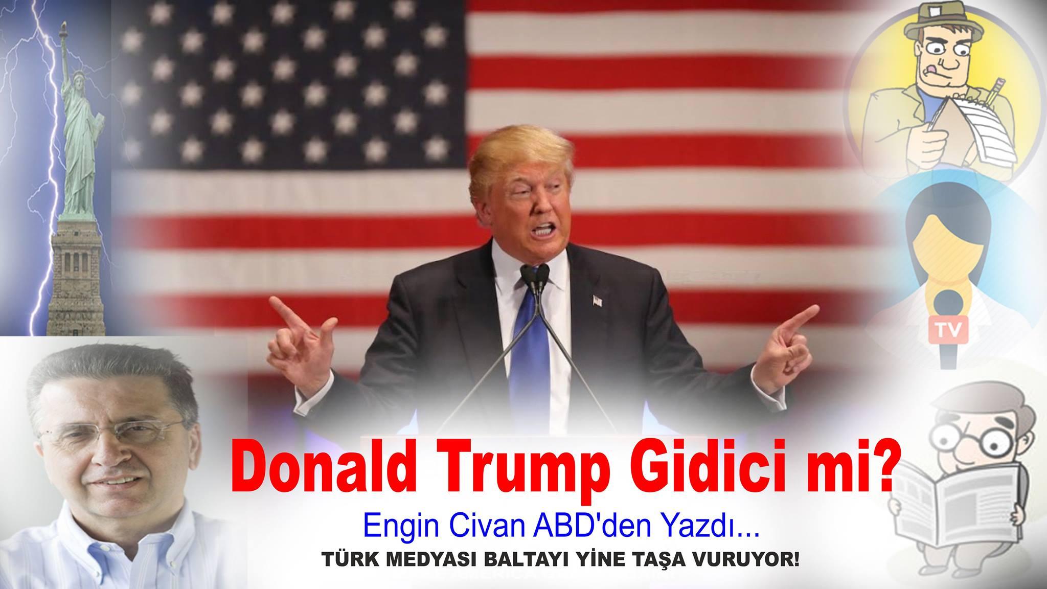 Donald Trump Gidici mi?