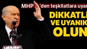 MHP'den teşkilatlara uyarı