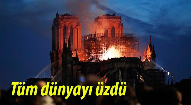 """Fransa'da """"Notre Dame"""" yangını tüm dünyayı üzdü"""
