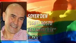 """Tunç Soyer'den """"LGBTİ Dostu Belediyecilik"""" imzası..."""