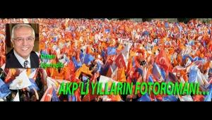 AKP'Lİ YILLARIN FOTOROMANI…