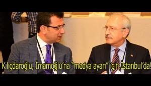 CHP Lideri Kılıçdaroğlu, İBB adayı Ekrem İmamoğlu'na