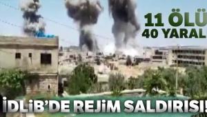 İdlib'de rejim saldırısı: 11 ölü, 40 yaralı