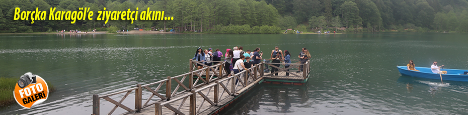 Bayramda Borçka Karagöl'ü 32 bin kişi ziyaret etti