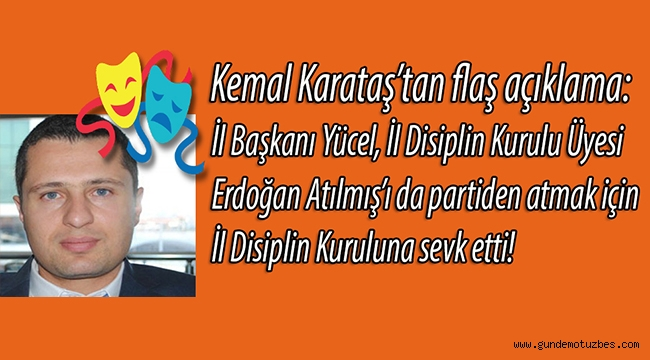 CHP İzmir'de disiplin komedisi! Kemal Karataş, il başkanı Yücel'e