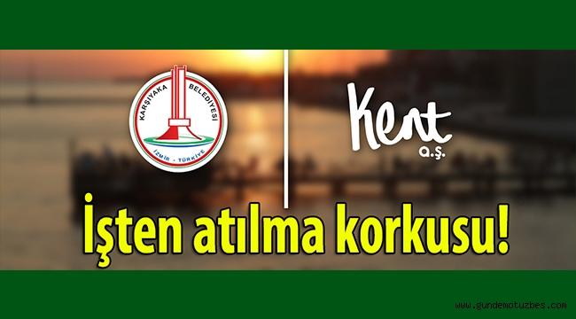 Karşıyaka belediyesinin Kent A.Ş.'de 200 işçiyi işten atacak iddiası!