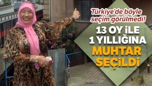 Türkiye'de böyle seçim görülmedi, 13 oy ile 1 yıllığına muhtar seçildi