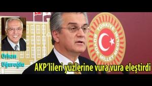AKP'lileri yüzlerine vura vura eleştirdi