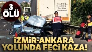 İzmir-Ankara yolunda feci kaza!