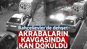 Bahçelievler'de dehşet: Akrabaların kavgasında kan döküldü