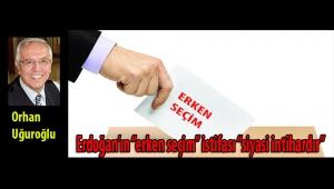 """Erdoğan'ın """"erken seçim"""" istifası """"siyasi intihardır"""""""