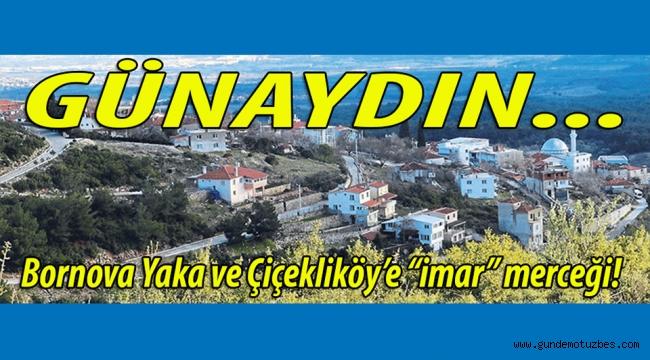 Günaydın! İhbarlar; İzmir Çevre ve Şehircilik Müdürülüğü ekiplerini Bornova Yaka ve Çiçekliköy için harekete geçirdi!