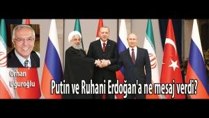 Putin ve Ruhani Erdoğan'a ne mesaj verdi?