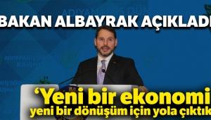 """Bakan Albayrak: """"Yeni bir ekonomi, yeni bir dönüşüm için yola çıktık"""""""