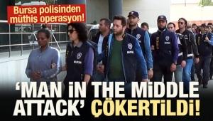 Bursa polisinden müthiş operasyon! 'Çökertildi'