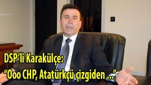 DSP'li Karakülçe: