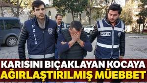 Hastane otoparkında karısını 25 bıçak darbesiyle öldüren kocaya ağırlaştırılmış müebbet hapis