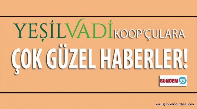 SS DİDİM YEŞİL VADİ KOOP'ÇULARA ÇOK YAKINDA ANKARA'DAN ÇOK GÜZEL HABERLER GELİYOR!