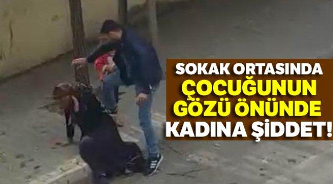 Sokak ortasında kadına şiddet!