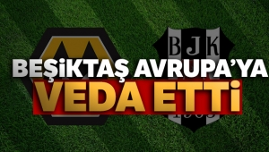Beşiktaş Avrupa'ya veda etti! Maç sonucu: Wolverhampton 4 - 0 Beşiktaş