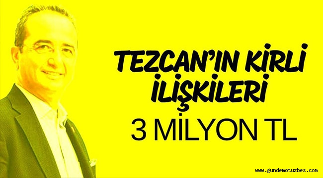 CHP AYDIN MV BÜLENT TEZCAN'IN DUDAK UÇUKLATAN SERVETİ SOSYAL MEDYADA!