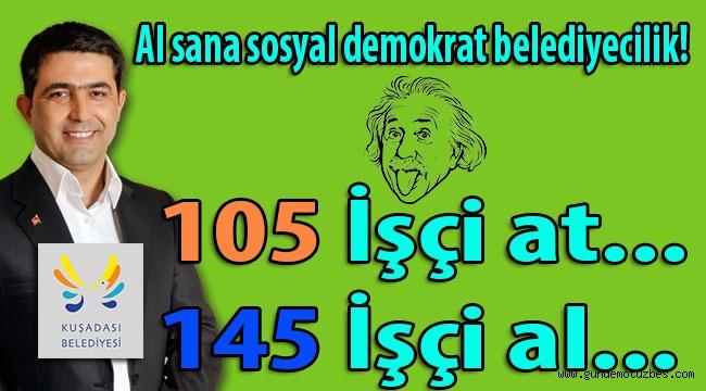 CHP'li Kuşadası belediye başkanı Günel, Einstein'in E=mc2 denklemine takla attırdı! Al sana işçi atma, işçi alma denklemi...