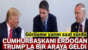 Cumhurbaşkanı Erdoğan, Trump'la bir araya geldi