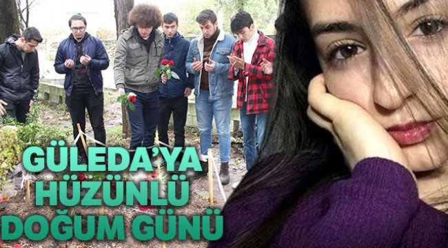Güleda'ya hüzünlü doğum günü