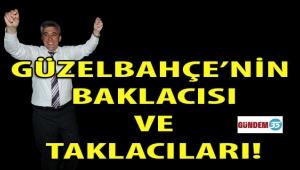 GÜZELBAHÇE'NİN CHP'Lİ BAKLACISI ve TAKLACILARI!