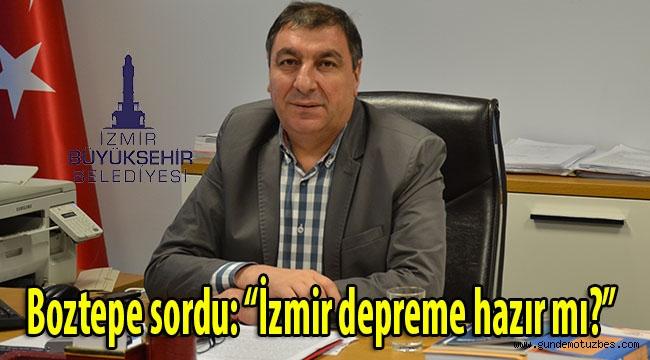 Boztepe Akhisar depremi hatırlattı: İzmir depreme hazır mı?