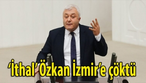 'İthal' Özkan İzmir'e çöktü