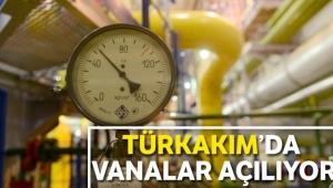 TürkAkım'da vanalar açılıyor