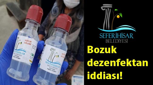Seferihisar Belediyesi bozuk dezenfektan dağıtıyor iddiası!