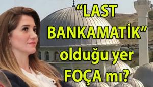 Cezaevine konulan CHP'li Banu Özdemir'in Konak ve Seferihisar'dan sonra son 'BANKAMATİK' durağı Foça Belediyesi mi?