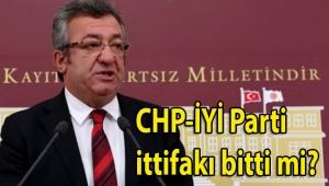 CHP'li Altay'ın açıklamaları CHP-İYİ Parti ittifakı bitti mi sorusunu akıllara düşürdü!