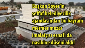 Mermerden mezar imalatçısı esnafına getirilen yasaklar Başkan Soyer'in zengin ajandasından mı çıktı?