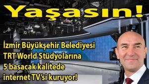 Çeşme kavununun 'tescil' meselesini çözen İzmir Büyükşehir Belediyesi, şimdi de Türkiye'nin en teknolojik alt yapısına sahip İnternet TV'sini kuruyor!