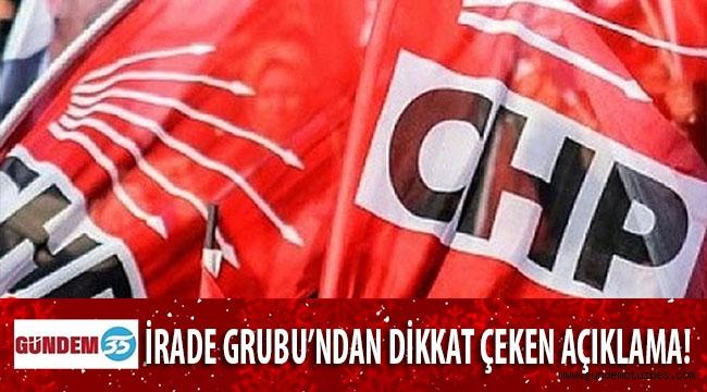 CHP KURULTAY DELEGELERİ 'İRADE GRUBU'NDAN FLAŞ AÇIKLAMA!