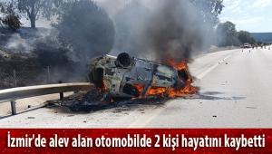 İzmir'de alev alan otomobildeki 2 kişi öldü, 2 kişi yaralandı