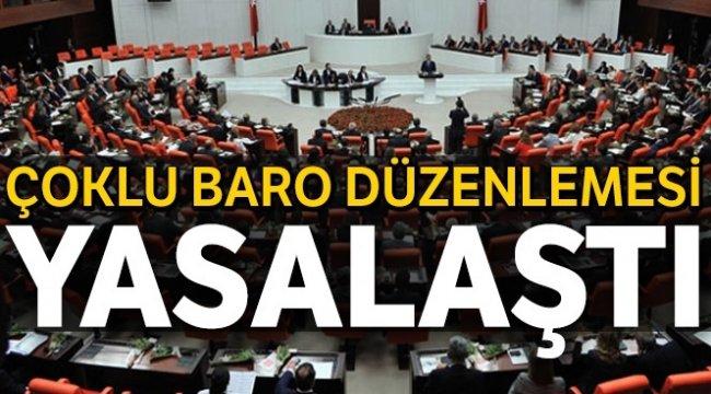 Barolara ilişkin kanun teklifi TBMM Genel Kurulundan geçerek yasalaştı