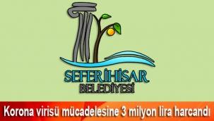 Seferihisar belediyesi korona virisü mücadelesinde 3 milyon 55 bin lira harcadı