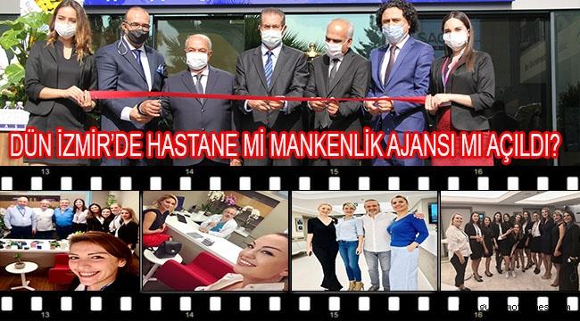 Dün İzmir'de mankenlik ajansı mı yoksa hastane mi açıldı?