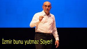İzmir bunu yutmaz Soyer!