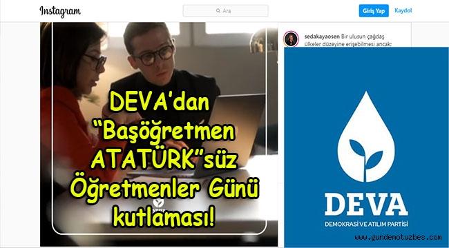 """DEVA İzmir'den 'Başöğretmen Atatürk""""süz Öğretmenler Günü kutlama videosu..."""