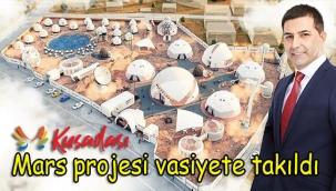 Mars projesi vasiyete takıldı