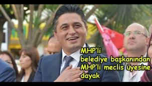 MHP'li belediye başkanından MHP'li meclis üyesine dayak