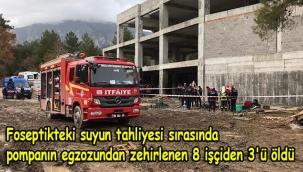 Foseptikteki suyun tahliyesi sırasında pompanın egzozundan zehirlenen 8 işçiden 3'ü öldü