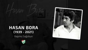 Bursaspor eski Teknik Direktörü Hasan Bora hayatını kaybetti