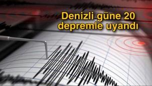 Denizli güne 20 depremle uyandı